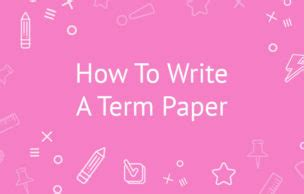 Tips on making term paper